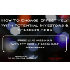 How To Engage Effectively With Potential Investors And Stakeholders