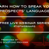 Learn How To Speak Your Prospect's Language